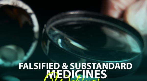 Falsified and substandard Medicines Webinar